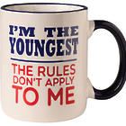 I'm the Youngest Child the Rules Don't Apply Mug