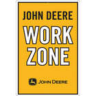John Deere Work Zone Sign