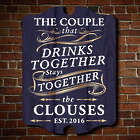 The Couple That Drinks Together Personalized Bar Sign