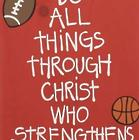 All Things Through Christ Sports Wooden Wall Art