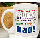 Takes Someone Special to be Dad Personalized Coffee Mug