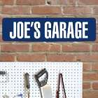 Any Personalized Message Garage Street Sign