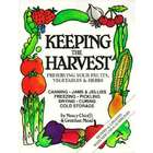 Keeping the Harvest: Preserving Fruits, Vegetables and Herbs Book