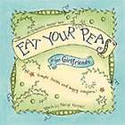 Eat Your Peas for Girlfriends Book
