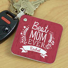 Personalized Best Mom Ever Key Chain