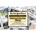 NY Times Greatest Moments in Pittsburgh Steelers History