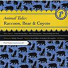 Animal Tales - Raccoon, Bear & Coyote CD