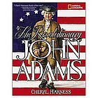 The Revolutionary John Adams Hardcover Book