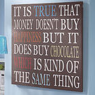 Money Can Buy Chocolate Art Print