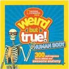 Weird But True - Human Body Book