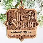 Tis the Season Personalized Wood Ornament