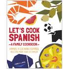 Let's Cook Spanish Cook Book
