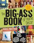 The Big-A** Book of Home Decor