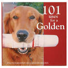 101 Uses For a Golden Retreiver Book