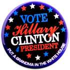 Put A Grandma in the White House Hillary Button