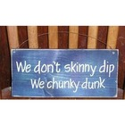 Hand Painted Skinny Dipping Wood Sign