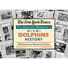 Miami Dolphins History Newspaper Replica