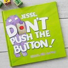 Kid's Personalized Don't Push the Button Storybook