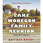 Lake Wobegon Family Reunion CD Set