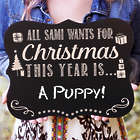 Personalized All I Want For Christmas Chalkboard Sign
