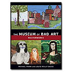 The Museum of Bad Art - Masterworks Hardcover Book