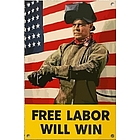 Free Labor Will Win Sign