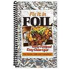 Fix It In Foil Cook Book