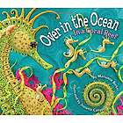 Over in the Ocean - In a Coral Reef Paperback
