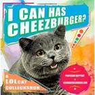 I Can Has Cheezburger? - A LOLcat Colleckshun Book