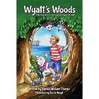 Wyatt's Woods Children's Book