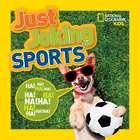 Just Joking: Sports Children's Book