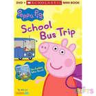 Peppa Pig: School Bus Trip Children's Book