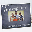 Family's Together We Have It All Personalized Picture Frame