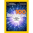National Geographic 100 Big Ideas Illustrated Issue