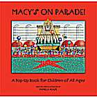 Macy's on Parade! A Pop-up Book for Children of All Ages