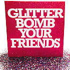 Let Us Glitter Bomb Your Friends Greeting Card