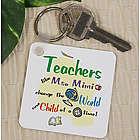 Personalized Teachers Change the World Key Chain