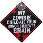 My Zombie Child Window Sign
