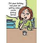 Getting Better Humor Greeting Card