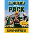 Leaders of the Pack: Starr, Favre, Rodgers Book