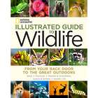 National Geographic Illustrated Guide To Wildlife Book
