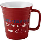 Congratulations You Made It Out of Bed Party Mug
