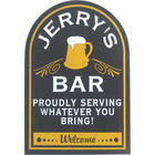 Proudly Serving Whatever You Bring! Personalized Wooden Bar Sign