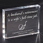 A Wife's Full Time Job Retirement Paperweight