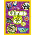 Ultimate Weird But True 3 Book