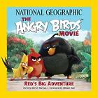 National Geographic's Angry Birds: Red's Big Adventure Book