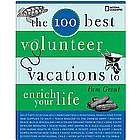 100 Best Volunteer Vacations to Enrich Your Life