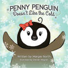 Penny Penguin Doesn't Like the Cold Book