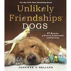 Unlikely Friendships: Dogs Book