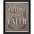 Personalized Bright as Your Faith Print
